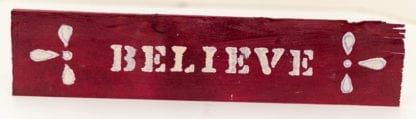 Believe Hand Painted Sign